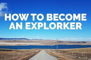 How to become an explorker