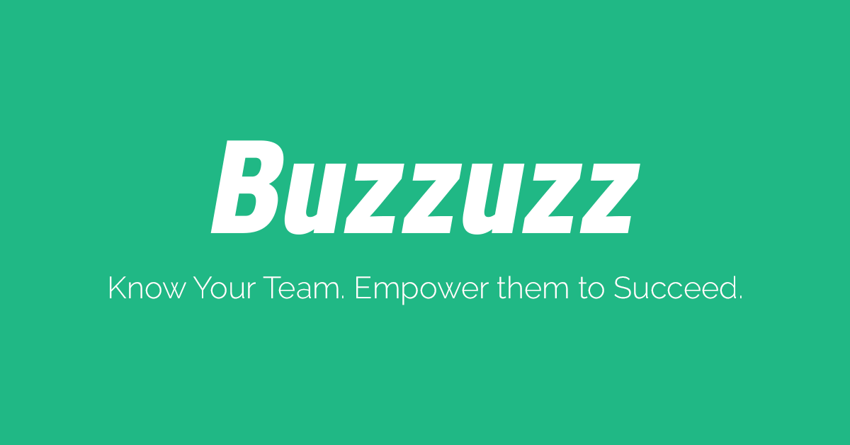 Buzzuzz, tool to help companies build their teams.